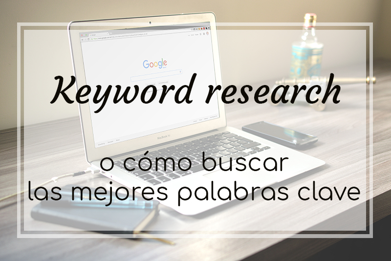 Keyword research, como buscar palabras clave