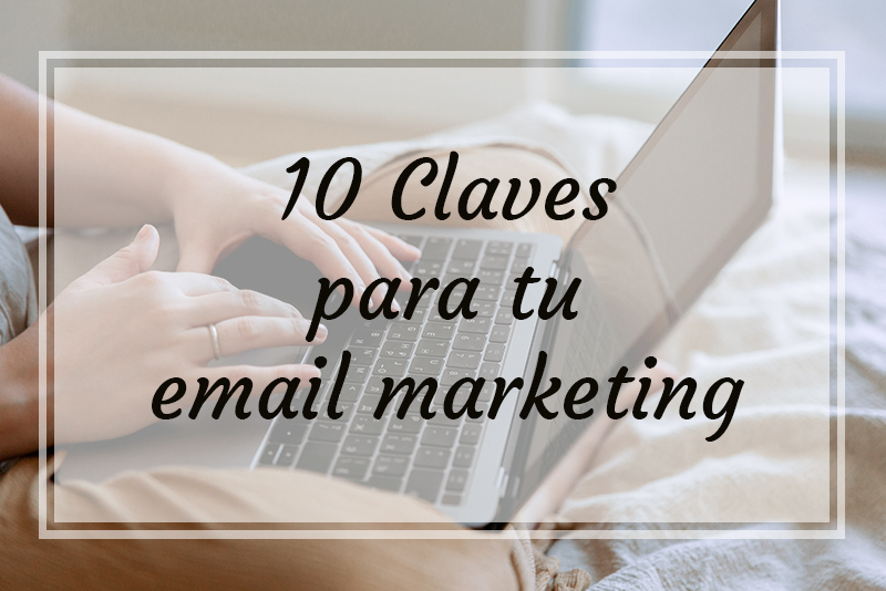 Claves email marketing